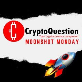 Moonshot Monday - 3rd May 2021