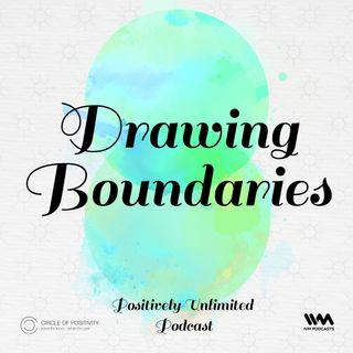 Ep. 69: Drawing Boundaries