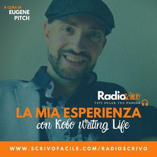 Episodio 32 - La Mia Esperienza Con Kobo Writing Life