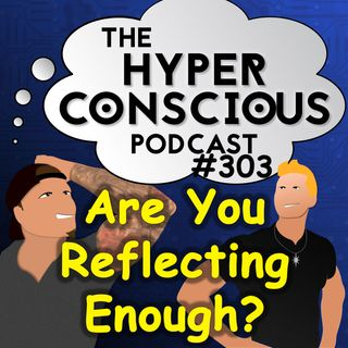 #303 - Are You Reflecting Enough? - 5 Minute Clinic