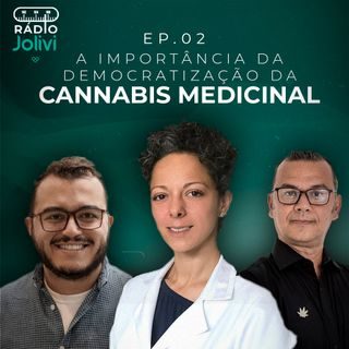 2. A importância da democratização da Cannabis medicinal