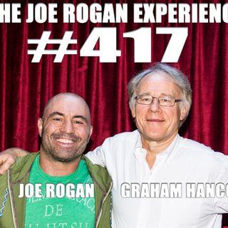 #417 - Graham Hancock