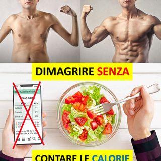 Dimagrire senza contare le calorie
