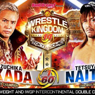 LOPR Aftershock: NJPW Wrestle Kingdom 14 Night 2 Jan. 5th, 2020