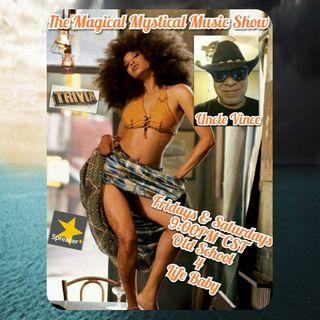 The Magical Mystical Music Show 7-16-2021