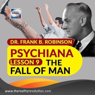 Dr  Frank B  Robinson Psychiana Lesson 9 The Fall Of Man