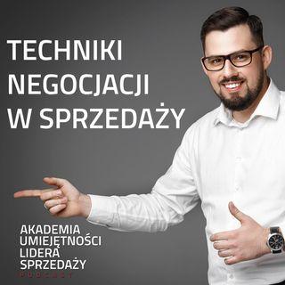 #8 Techniki Negocjacji w Sprzedaży