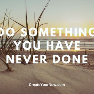 2042 Do Something You Have Never Done