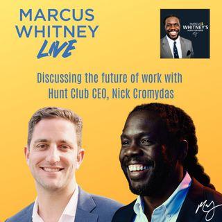 Marcus Whitney Live Ep. 10 - Nick Cromydas