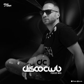 Disco Club - Episode #053