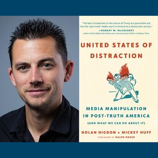 Nolan Higdon & United States of Distraction