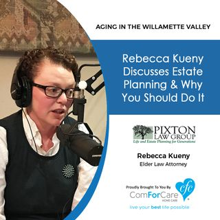 10/31/17: Rebecca Kueny with Pixton Law Group | Rebecca Kueny discusses estate planning & WHY you should do it.