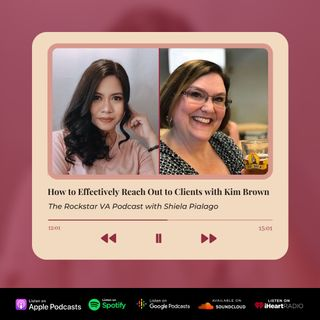 EP03: How to Effectively Reach Out to Your Potential and Star with Kim Brown