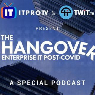 Event 8: The Hangover: Enterprise IT Post-Covid - New Habits, Security Threats, Remote Work