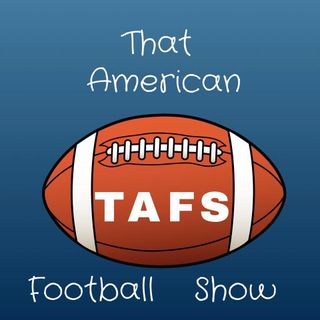 That American Football Show  - Episode 20