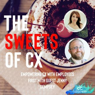 Episode 13: Jenny Dempsey - Empowering CX with Employee First