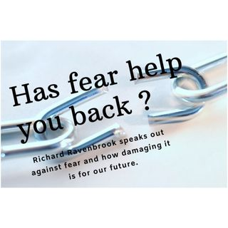 Has fear held you back ?
