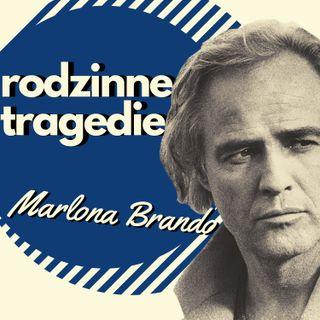 Tragedie rodzinne Marlona Brando