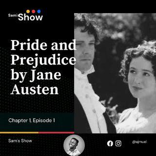 Pride and Prejudice : Chapter 1, Episode 1