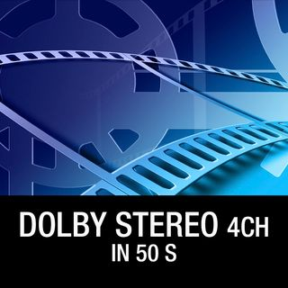 Dolby Stereo 4 canali in 50 s