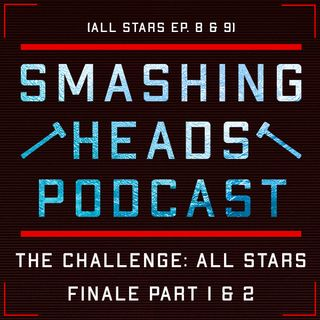 The Challenge All Stars Finale Part 1 & 2