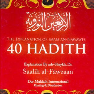 40 Hadeeth (Exp. Shaykh Fawzaan) 8.5.18