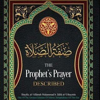 Class #5: The Virtues of the Prayer & Its Benefits