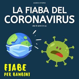 La fiaba del coronavirus - Fiabe per bambini