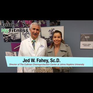 Jed Fahey, Sc.D. on Isothiocyanates, the Nrf2 Pathway, Moringa & Sulforaphane Supplementation