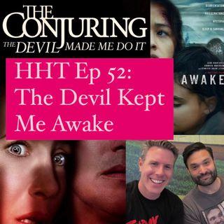 Ep 52: The Devil Kept Me Awake