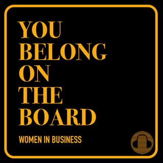 You Belong On The Board Podcast