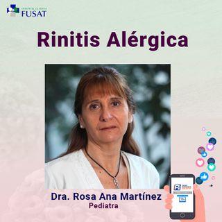 Martes 1: Dra. Rosa Ana Martínez, Pediatra — Rinitis Alérgica