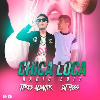 Chica Loca (Radio Edit)