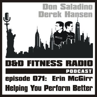 Episode 071 - Erin McGirr:  Helping You Perform Better