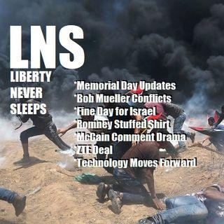 Liberty Never Sleeps 05/15/18 Show