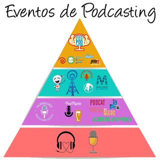Nación Podcaster 106 Eventos de podcasting