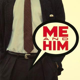 Episode 408: Me & Him (1988)