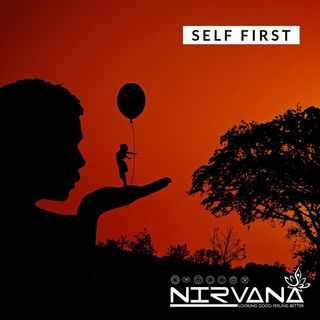 Episode 01- Self First