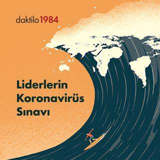 Liderlerin Koronavirüs Sınavı | Nezih Onur Kuru - İlkan Dalkuç | Nabız #1