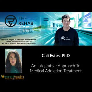 Dr. Cali Estes, Celebrity Addiction Coach On Integrative Medical Addiction Treatment