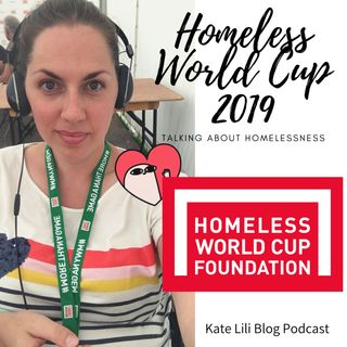 Homeless World Cup & my experience of homelessness