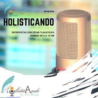 HolisticAndo Hoy Cesar Tlacatelpa