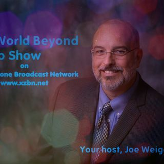 TWB: The World Beyond with Joe Weigant - Today's Guest: Frater Steve Armstrong