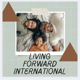 Episode 1 - LIVING-FORWARD