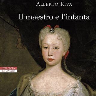 """Alberto Riva """"Il maestro e l'infanta"""""""