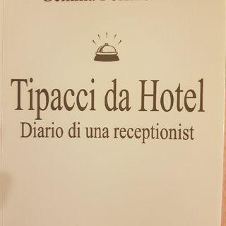 Gemma Formisano: Tipacci Da Hotel - Giovedì 28 Ottobre 2013