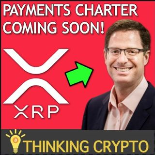 Brian Brooks OCC Payments Charter Will Unlock MASSIVE Utility for XRP & Ripple Q2 Report