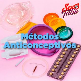 Métodos anticonceptivos  Epi 018