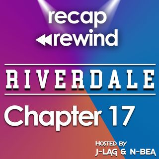 "Riverdale - 2x04 ""Chapter 17: The Town That Dreaded Sundown"" // Recap Rewind //"