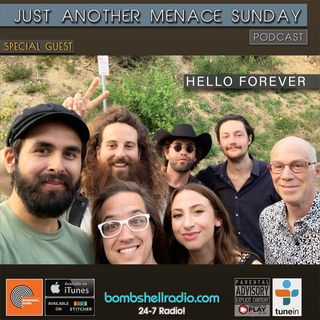Just Another Menace Sunday #836 w/ Hello Forever